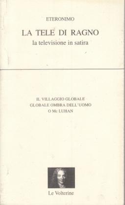 LA TELE DI RAGNO LA TELEVISIONE IN SATIRA