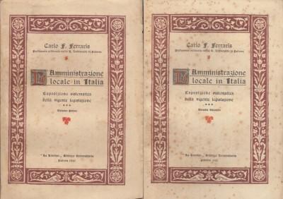 L'amministrazione locale in italia esposizione sistematica della vigente legislazione - Ferraris Carlo F.