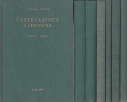 L'ARTE CLASSICA ITALIANA VOLUME I DALL'ARTE CRETESE ALL'ARTE ROMANICA PARTE I E II - VOLUME II IL PERIODO GOTICO E IL QUATTROCENTO PARTE I E II - VOLUME III DAL CINQUECENTO AL NOVECENTO PARTE I E II