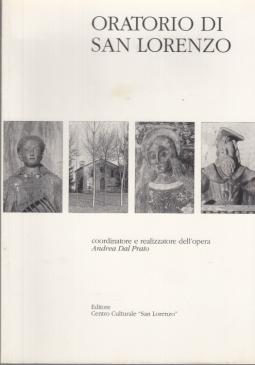ORATORIO DI SAN LORENZO DALLE ORIGINI AL RESTAURO DEL 1999