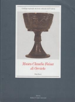 MUSEO CLAUDIO FAINA DI ORVIETO BUCCHERI