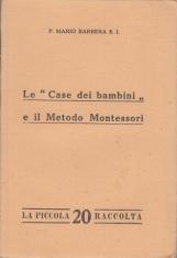 LE CASE DEI BAMBINI E IL METODO MONTESSORI