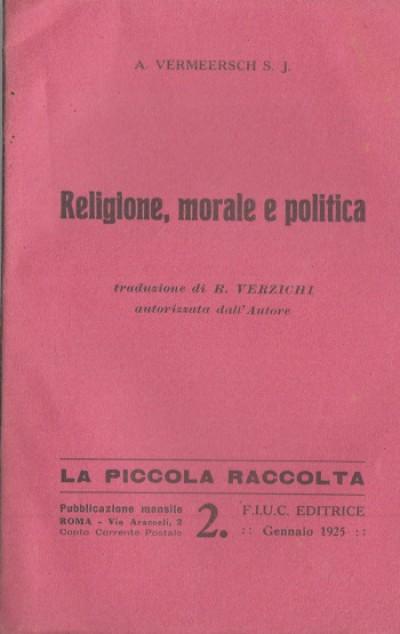 Religione, morale e politica - A. Vermeersch S.j.