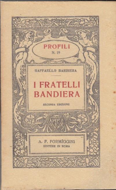 I fratelli bandiera - Barbiera Raffaello
