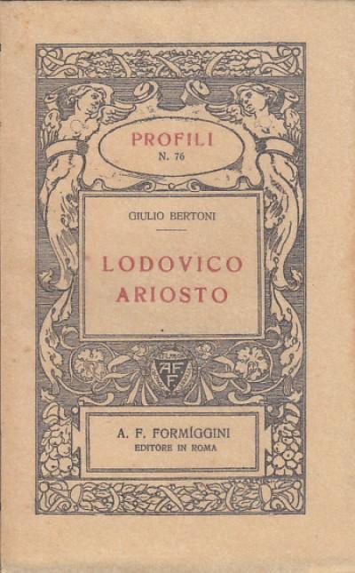 Lodovico ariosto - Bertoni Giulio