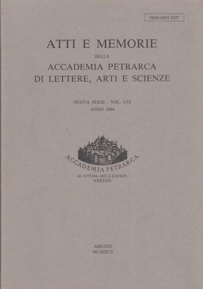 Atti e memorie della accademia petrarca di lettere, arti e scienze nuova serie - vol. lvi anno 1994 - Aa.vv.
