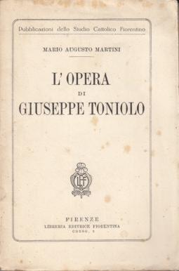 L'OPERA DI GIUSEPPE TONIOLO