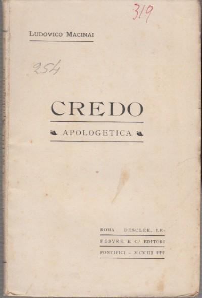 Credo apologetica - Macinai Ludovico