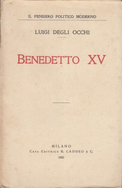 Benedetto xv - Degli Occhi Luigi