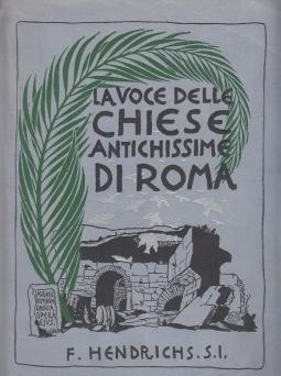 LA VOCE DELLE CHIESE ANTICHISSIME DI ROMA
