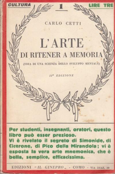 L'arte di ritener a memoria - Cetti Carlo