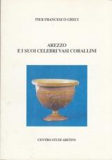 AREZZO E I SUOI CELEBRI VASI CORALLINI