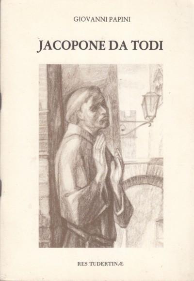 Jacopone da todi - Papini Giovanni