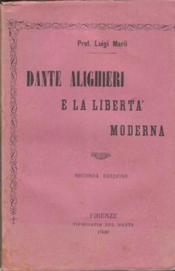 DANTE ALIGHIERI E LA LIBERTÀ MODERNA