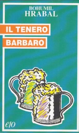 IL TENERO BARBARO