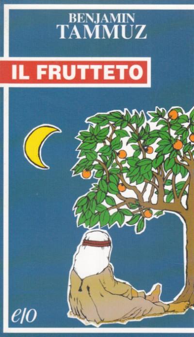 Il frutteto - Tammuz Benjamin