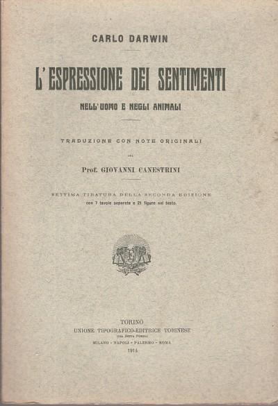 L'espressione dei sentimenti nell'uomo e negli animali - Darwin Carlo