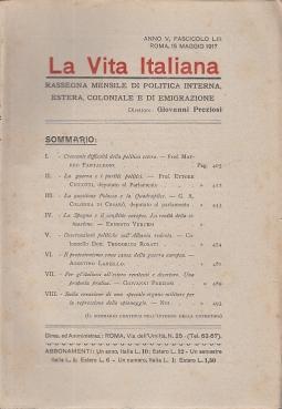 LA VITA ITALIANA RASSEGNA MENSILE DI POLITICA INTERNA ESTERA, COLONIALE E DI EMIGRAZIONE ANNO V FASCICOLO LIII MAGGIO 15 MAGGIO1917