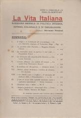 LA VITA ITALIANA RASSEGNA MENSILE DI POLITICA INTERNA ESTERA, COLONIALE E DI EMIGRAZIONE ANNO V FASCICOLO LIII AGOSTO 15 AGOSTO 1917