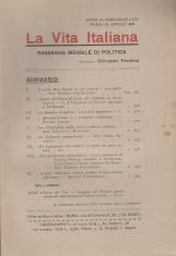 LA VITA ITALIANA RASSEGNA MENSILE DI POLITICA INTERNA ESTERA, COLONIALE E DI EMIGRAZIONE ANNO VI FASCICOLO LXIV APRILE ROMA 15 APRILE 1918