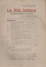 LA VITA ITALIANA RASSEGNA MENSILE DI POLITICA INTERNA ESTERA, COLONIALE E DI EMIGRAZIONE ANNO VI FASCICOLO LXVII LUGLIO ROMA 15 LUGLIO 1918