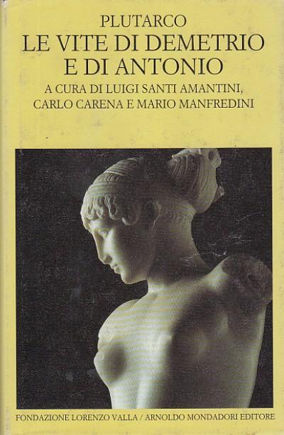 Le vite di demetrio e di antonio - Plutarco