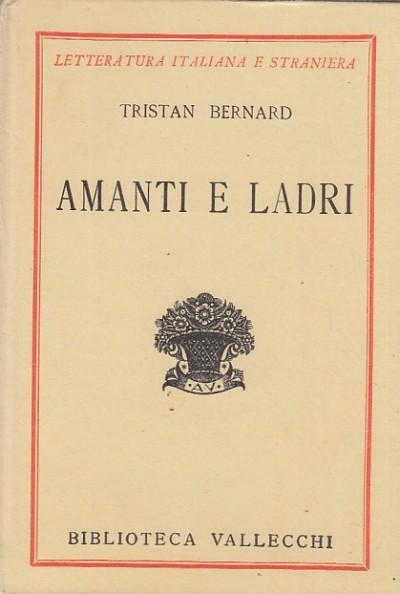 Amanti e ladri - Bernard Tristan