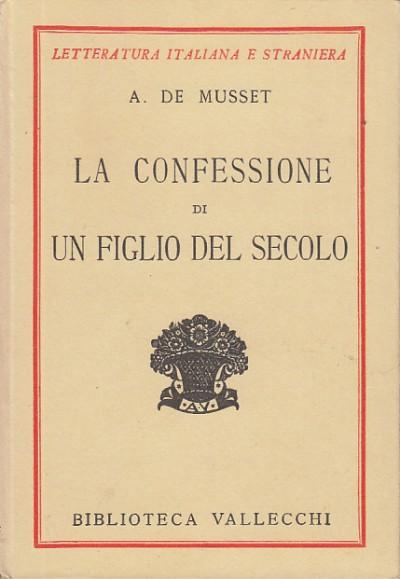 La confessione di un figlio del secolo - A. De Musset