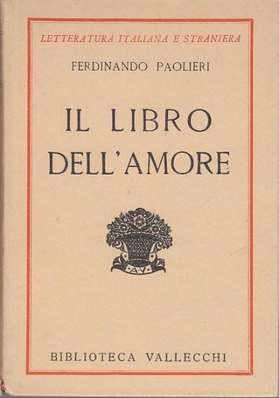 Il libro dell'amore - Paolieri Ferdinando