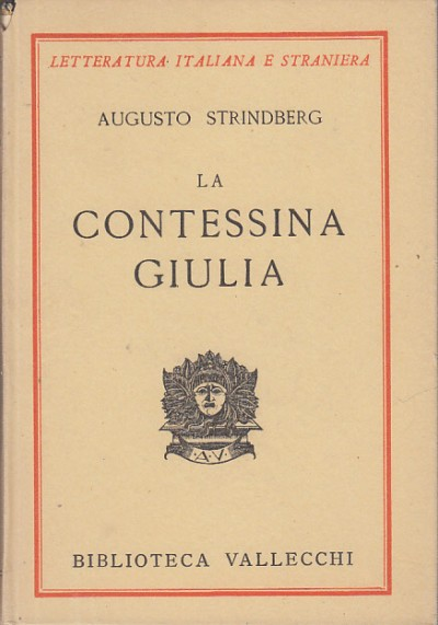 La contessa giulia tragedia naturalistica - Strindberg Augusto