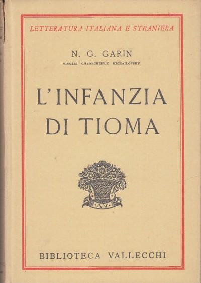 L'infanzia di tioma - N.g. Garin