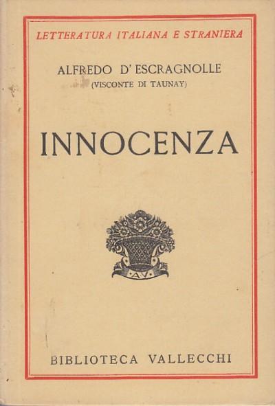 Innocenza romanzo brasiliano - D'escragnolle Alfredo
