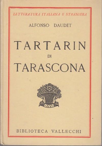 Tartarin di tarascona - Daudet Alfonso