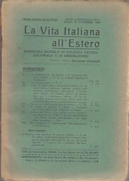 LA VITA ITALIANA ALL'ESTERO RASSEGNA MENSILE DI POLITICA ESTERA COLONIALE E DI EMIGRAZIONE ANNO II FASCISOLO XXIV 15 DICEMBRE 1914