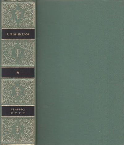 Chiabrera e lirici del classicismo barocco. opere - Turchi Marcello (a Cura Di)