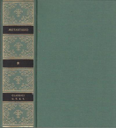 Opere scelte - Pietro Metastasio