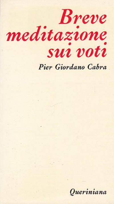 Breve meditazione sui voti - Cabra Pier Giorgio
