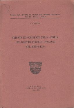 ORIENTE ED OCCIDENTE NELLA STORIA DEL DIRITTO PUBBLICO ITALIANO NEL MEDIOEVO