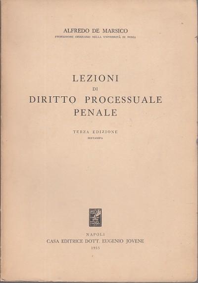 Lezioni di diritto processuale penale - De Marsico Alfredo