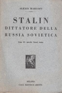 STALIN DITTATORE DELLA RUSSIA SOVIETICA