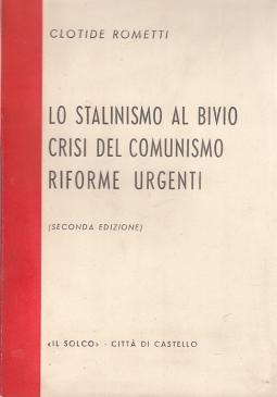 LO STALINISMO AL BIVIO CRISI DEL COMUNISMO RIFORME URGENTI
