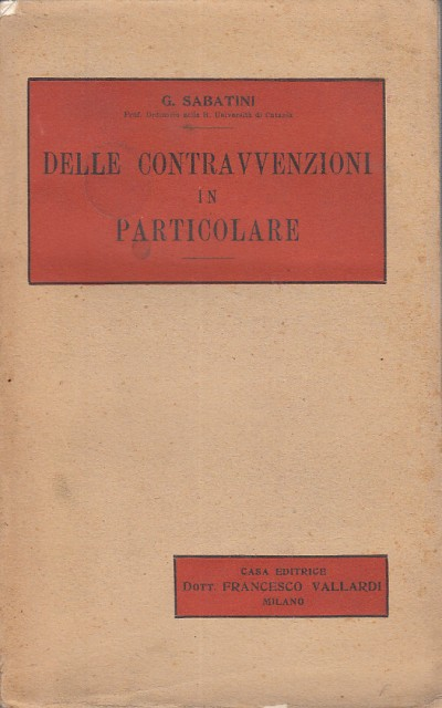 Delle contravvensioni in particolare. libro iii - Sabatini Giuseppe