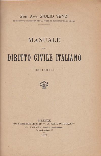 Manuale del diritto civile italiano (ristampa) - Venzi Giulio