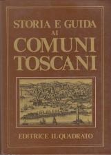 STORIA E GUIDA AI COMUNI TOSCANI
