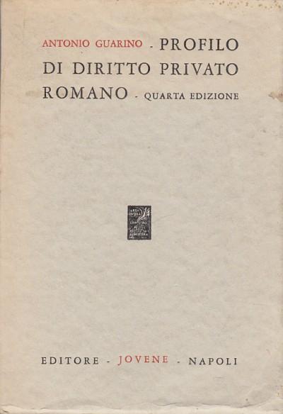 Profilo di diritto privato romano - Guarino Antonio