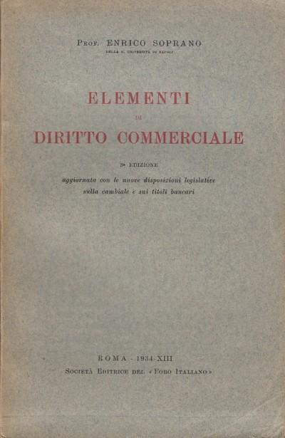 Elementi di diritto commerciale - Soprano Enrico