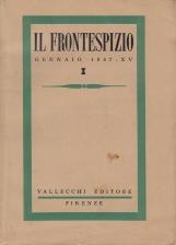 RIVISTA IL FRONTESPIZIO 1937 - XV-XVI TUTTO IL PUBBLICATO 12 NUMERI