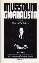 MUSSOLINI GIORNALISTA 1912-1922