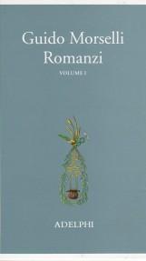 ROMANZI. VOLUME I