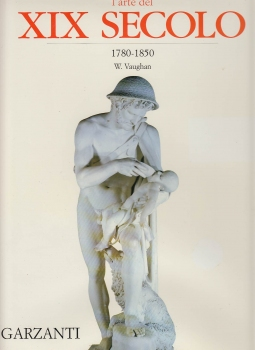 L'ARTE DEL XIX SECOLO 1780-1850